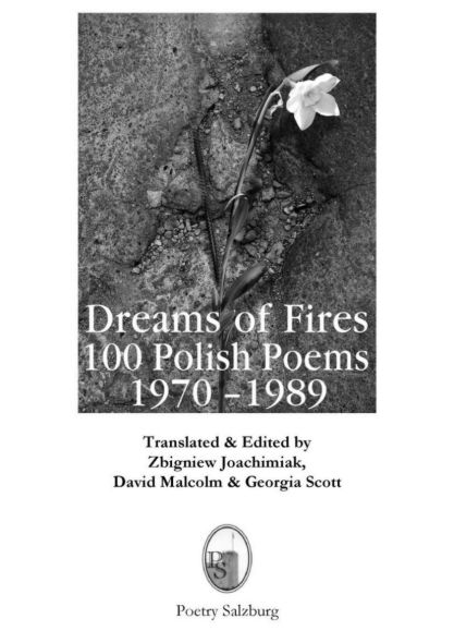Zbigniew Joachimiak's Dreams of Fire: 100 Polish Poems 1970-1989